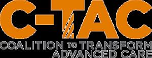 CTAC - (Coalition to Transform Advanced Care)